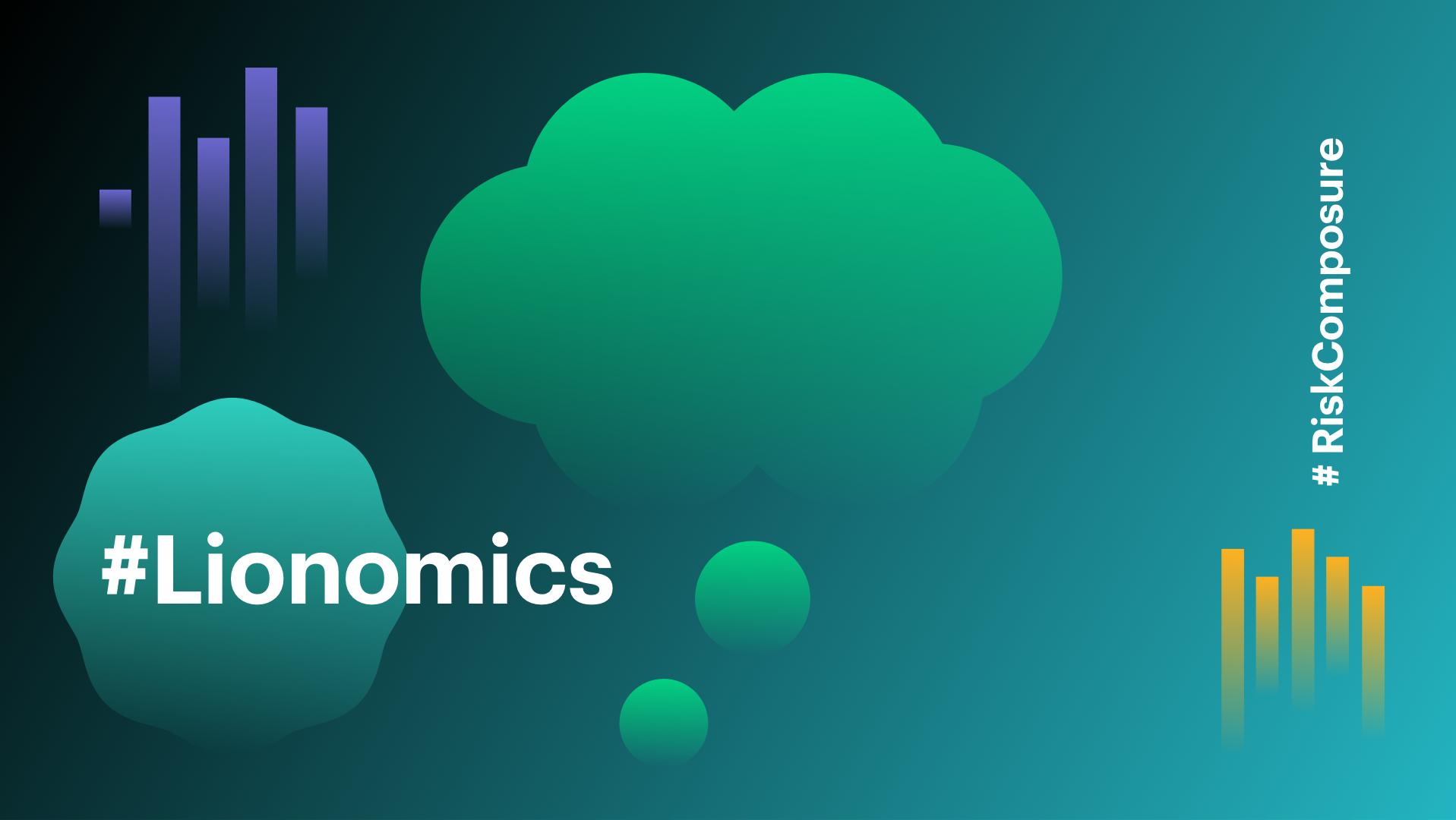 Lionomics 9 Blog Risk Composure 08132018