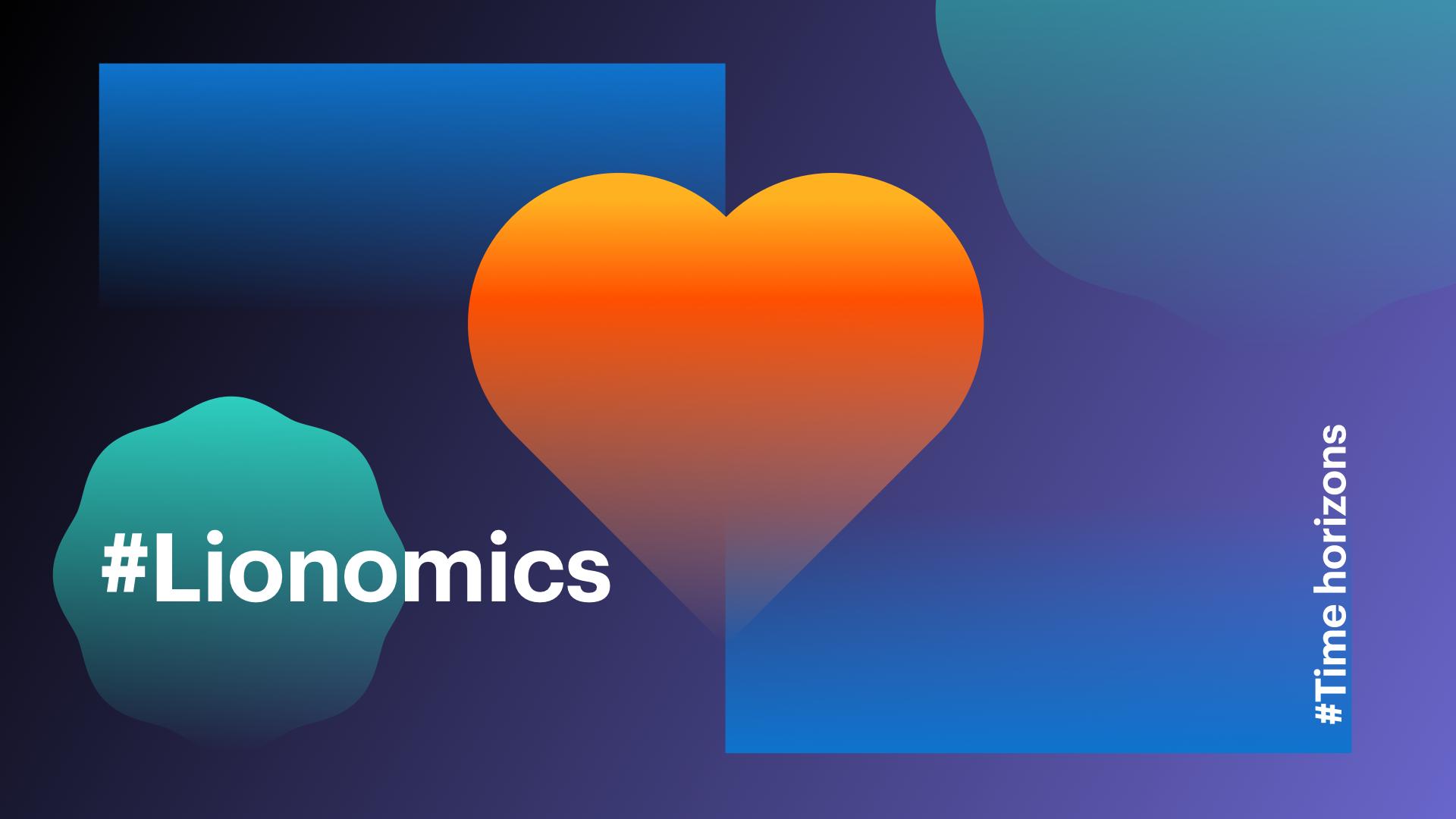 Lionomics 10 Blog Time Horizons 08142018