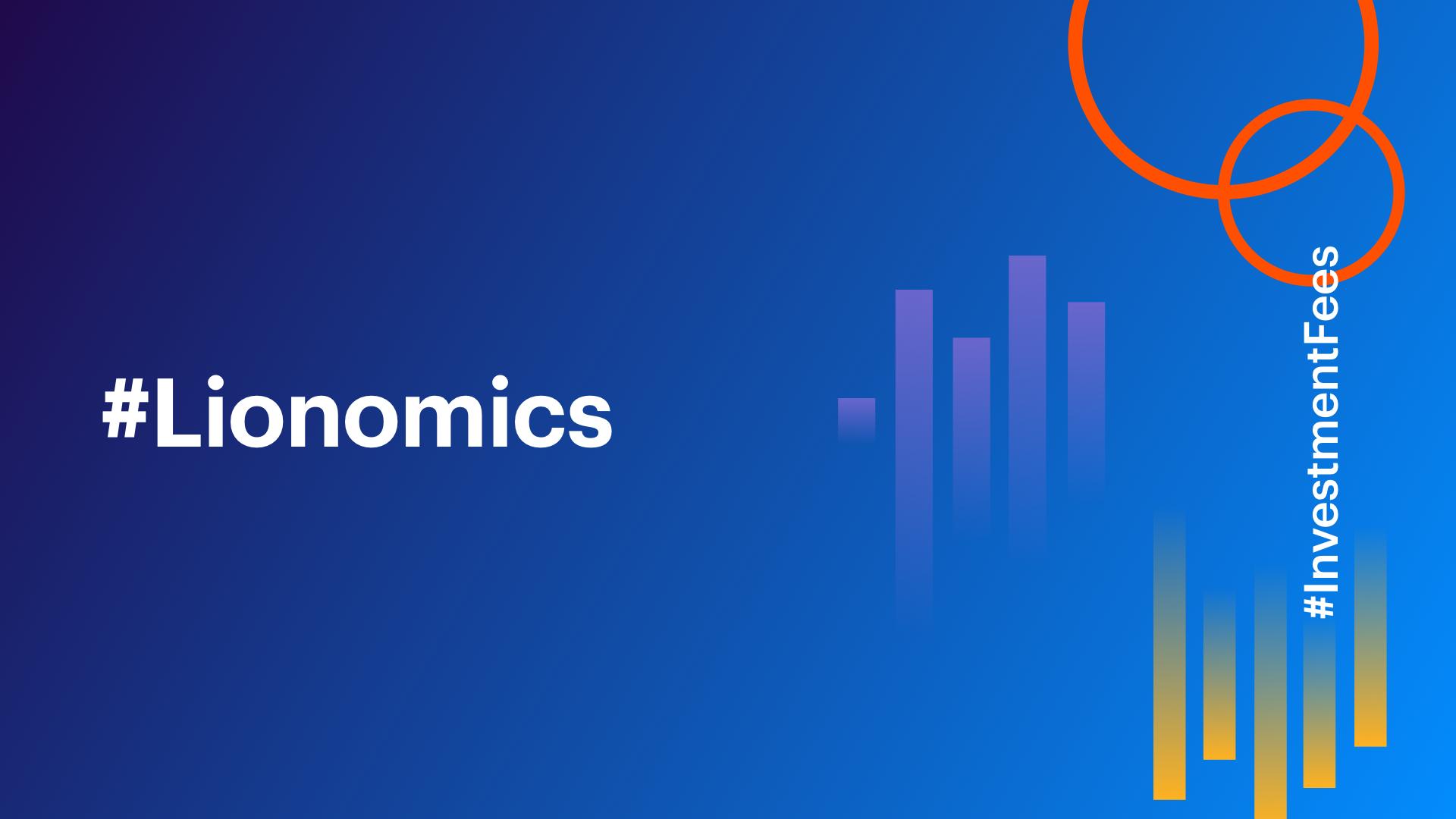 Lionomics 26 Blog InvestmentFees 09192018