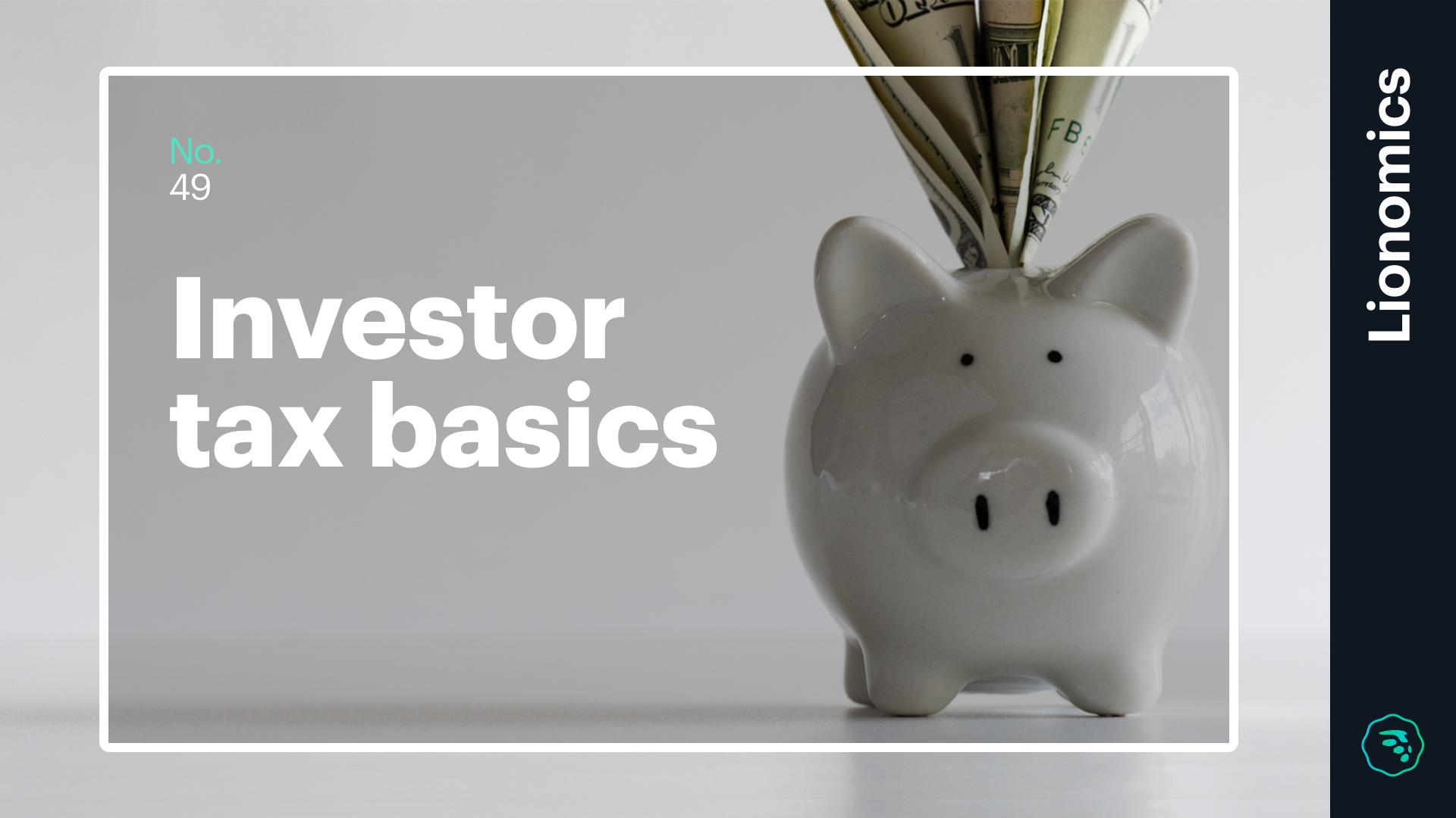 Lionomics 49 Blog Investor tax basics 01022019 1
