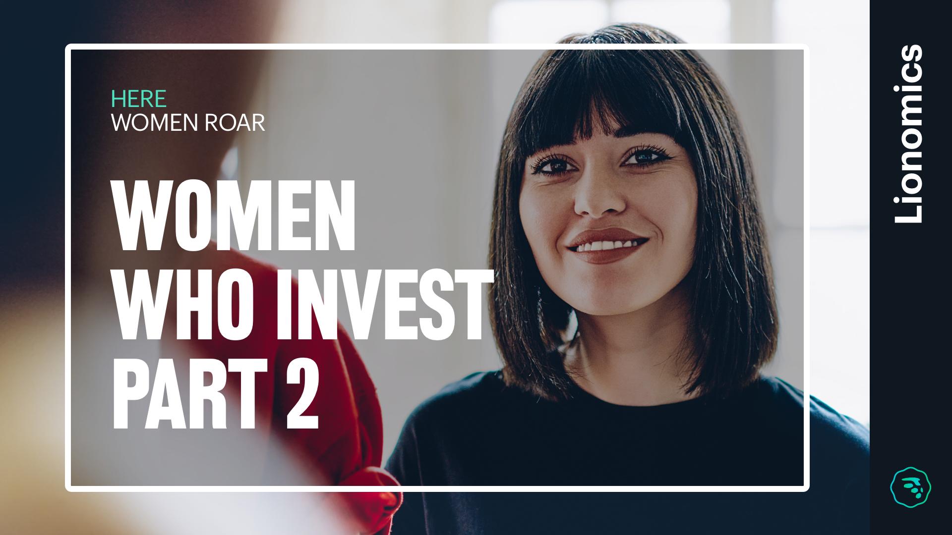 Blog Lionomics Woman Who Invest Part 2 03272019
